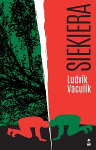 Siekiera - Ludvik Vaculik