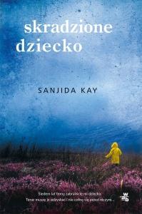 Skradzione dziecko - Sanjida Kay