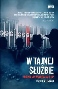 W tajnej służbie. Wojna wywiadów w II RP - Kacper Śledziński