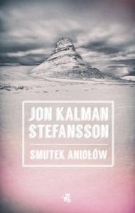 Smutek aniołów - Jon Kalman Stefansson