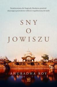 Sny o Jowiszu - Anuradha Roy