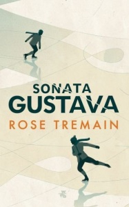 Sonata Gustava - Rose Tremain