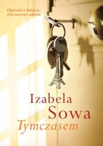 Tymczasem - Izabela Sowa
