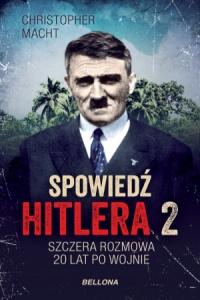 Spowiedź Hitlera 2 - Christopher Macht