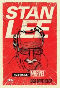Stan Lee. Człowiek-Marvel - Bob Batchelor