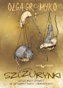 Szczurynki - Olga Gromyko