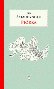 Piórka - Jan Sztaudynger