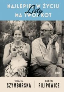 Najlepiej w życiu ma twój kot - Wisława Szymborska, Kornel Filipowicz