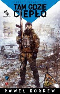 Tam gdzie ciepło - Paweł Kornew