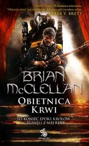 Obietnica krwi t.1 - Brian McClellan