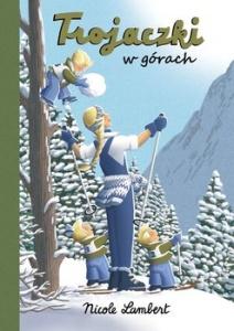 Trojaczki w górach - Nicole Lambert