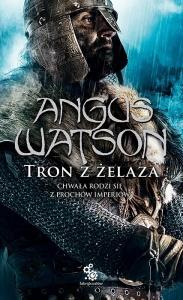 Tron z żelaza - Angus Watson