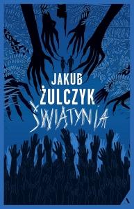 Świątynia -  Jakub Żulczyk