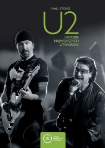 U2 Historie największych utworów  - Niall Stokes
