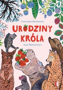 Urodziny króla - Przemysław Wechterowicz