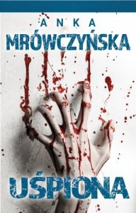 Uśpiona - Anka Mrówczyńska