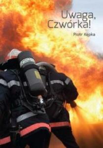 Uwaga, Czwórka! - Piotr Kępka