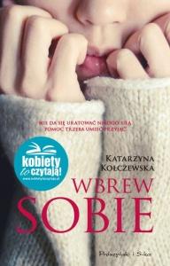 Wbrew sobie - Katarzyna Kołczewska