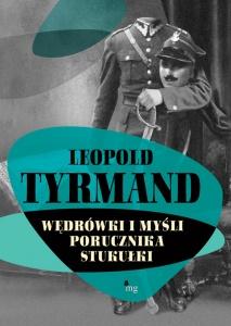 Wędrówki i myśli porucznika Stukułki - LEOPOLD TYRMAND
