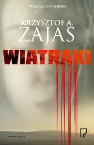 Wiatraki - Krzysztof A. Zajas