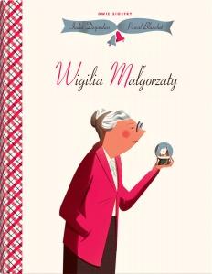 Wigilia Małgorzaty  - India Desjardins,  Pascal Blanchet