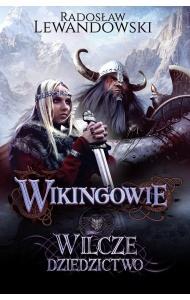 Wikingowie. Wilcze dziedzictwo - Radosław Lewandowski
