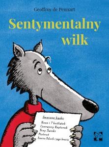 Sentymentalny wilk - Geoffroy de Pennart