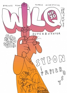 Wilq. Syfon i papierosy - Bartosz Minkiewicz,  Tomasz Minkiewicz