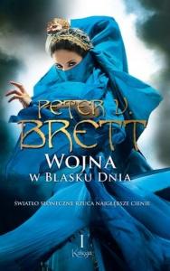 Wojna w blasku dnia t.1 - Peter V. Brett