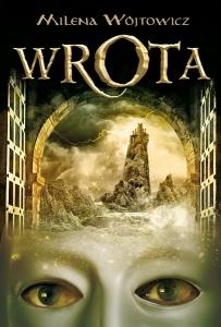 Wrota - Milena Wójtowicz