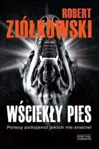Wściekły pies - Robert  Ziółkowski