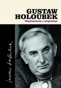 Gustaw Holoubek. Wspomnienia z niepamięci - Gustaw Holoubek