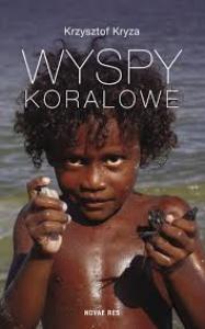 Wyspy Koralowe - Krzysztof Kryza
