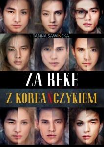 Za rękę z Koreańczykiem - Anna Sawińska