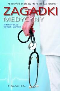Zagadki medycyny - Ann Reynolds Kenneth Wapner