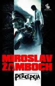 Percepcja - Miroslav Zamboch