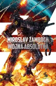 Wojna absolutna - Miroslav Zamboch