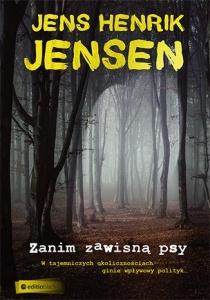 Zanim zawisna psy - Jens Henrik Jensen