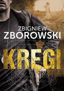 Kręgi - Zbigniew Zborowski