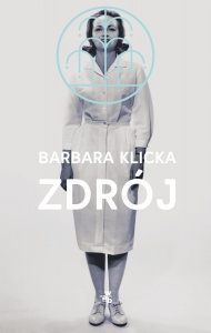 Zdrój - Barbara Klicka