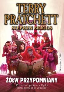 """Żółw przypomniany. Przewodnik po Świecie Dysku uaktualniony aż do """"Niucha""""  - Terry Pratchett"""