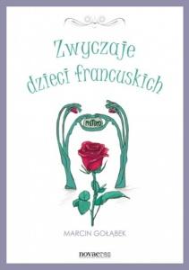 Zwyczaje dzieci francuskich - Marcin Gołąbek
