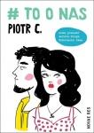 # to o nas  - Piotr C.