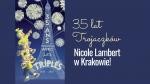 35 lat Trojaczków. Nicole Lambert w Krakowie -