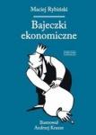 Bajeczki ekonomiczne - Maciej Rybiński