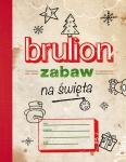 Brulion zabaw na święta - Praca zbiorowa