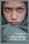 Burka w Nepalu nazywa się sari - Edyta Stępczak