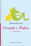 Chrupek i Miętus- wrażliwcy - Delphine Bournay