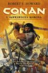 Conan i skrwawiona korona - ROBERT E. HOWARD