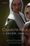 Czarownice. Salem, 1692  - Stacy Schiff